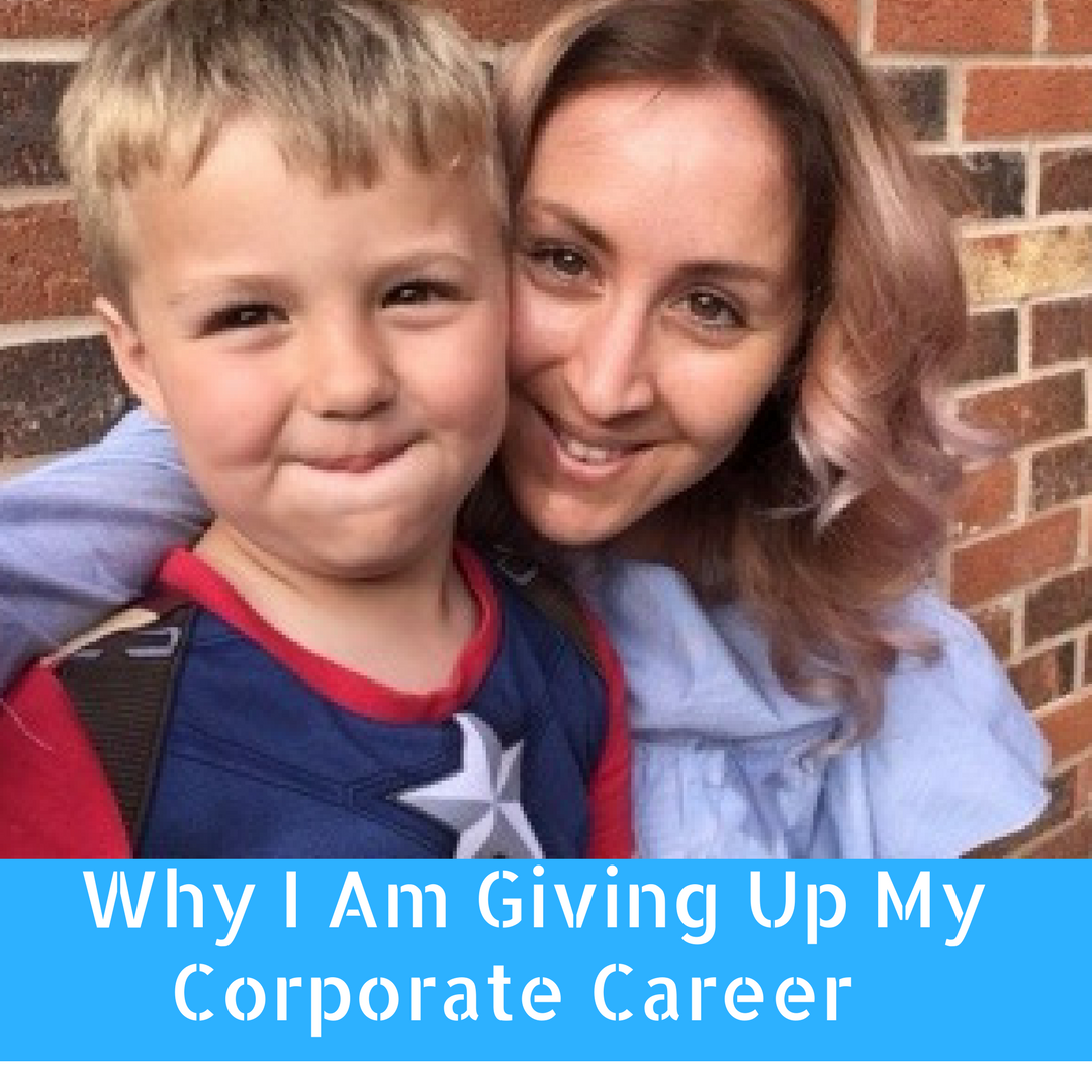WHY I AM GIVING UP MY CORPORATE CAREER ?