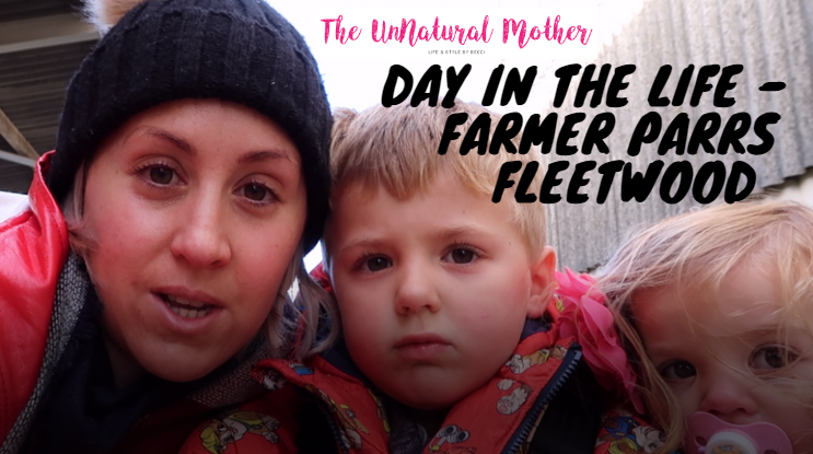 Day In The Life – Farmer Parrs – Fleetwood – Featuring The YippeeYo – VLOG