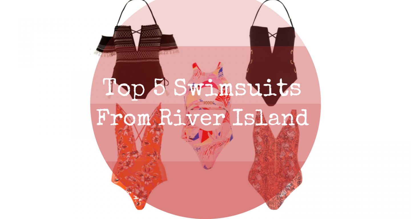 Top 5 Swimsuits From River Island